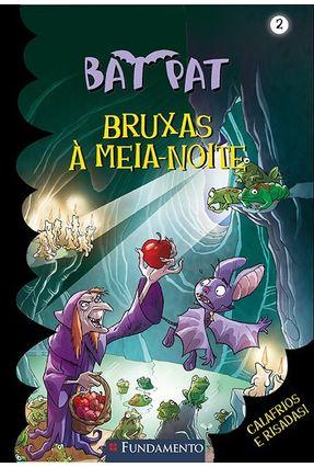 Bat Pat 2 - Bruxas À Meia-noite - Pavanello,Roberto pdf epub