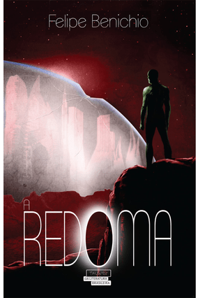 A Redoma - Benichio,Felipe pdf epub