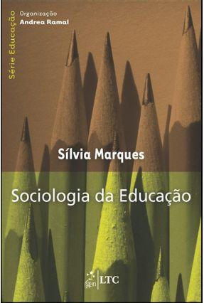 Sociologia Na Educação - Série Educação - Marques,Silvia   Tagrny.org