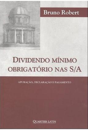 Dividendo Mínimo Obrigatório Nas S/A - Apuração, Declaração e Pagamento - Robert,Bruno   Hoshan.org