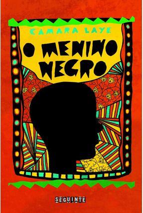 O Menino Negro - Laye,Camara | Tagrny.org
