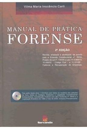 Manual de Prática Forense - 2ª Ed. 2006 - Carli,Vilma Maria Inocêncio | Tagrny.org