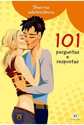101 Perguntas e Respostas - Col. Sexo Na Adolescência - Editora Ciranda Cultural pdf epub