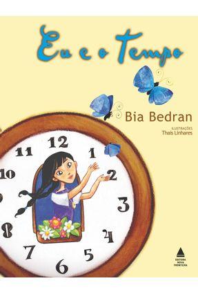 Eu e O Tempo - Bedran,Bia pdf epub