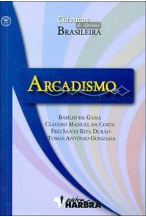 Arcadismo - Col. Clássicos da Literatura Brasileira - Editora Harbra pdf epub