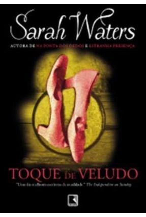 Toque de Veludo - Waters,Sarah | Hoshan.org