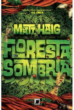 Floresta Sombria - Haig,Matt | Hoshan.org