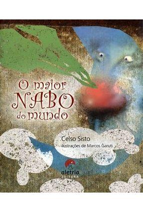 O Maior Nabo do Mundo - Sisto,Celso   Nisrs.org
