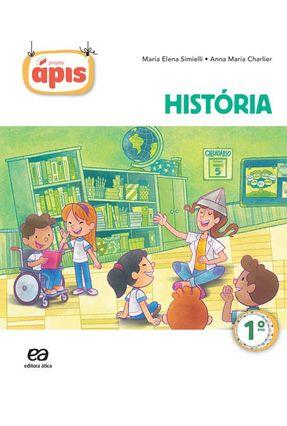 Projeto Ápis - História - 1º Ano - 2ª Ed. 2014 - Maria Elena Simielli Anna Maria Charlier pdf epub