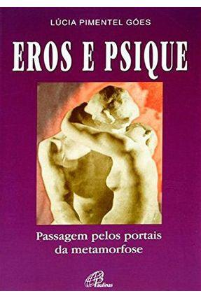 Eros e Psique - Góes,Lúcia Pimentel | Nisrs.org