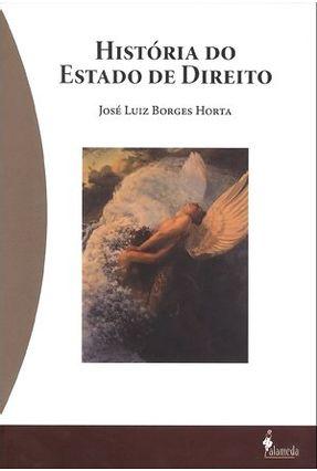 História do Estado de Direito - Horta,José Luiz Borges | Hoshan.org