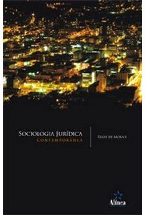 Sociologia Jurídica Contemporânea - Morais,Regis De pdf epub