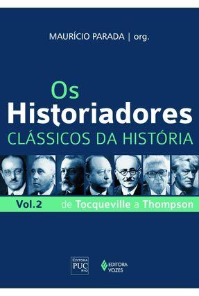 Os Historiadores - Clássicos da História - Vol. 2 - Parada,Maurício pdf epub