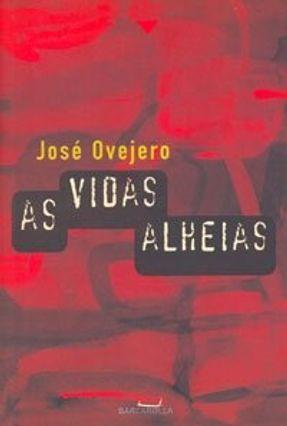 As Vidas Alheias - Ovejero,José pdf epub