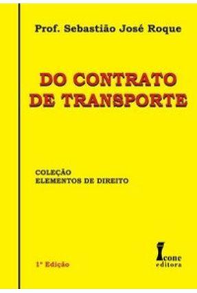 Do Contrato de Transporte - Roque,Sebastiao Jose pdf epub