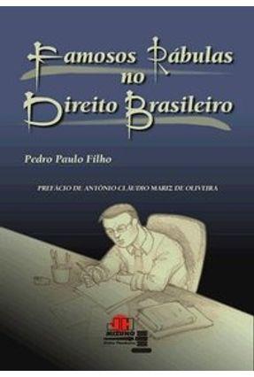 Famosas Rabulas no Direito Brasileiro - Paulo Filho,Pedro | Hoshan.org