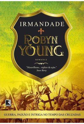 Irmandade - Trilogia Irmandade - Vol. 1 - Young,Robyn | Tagrny.org