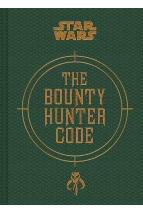 Star Wars - The Bounty Hunter Code - Windham,Ryder Wallace,Daniel Fry,Jason   Hoshan.org