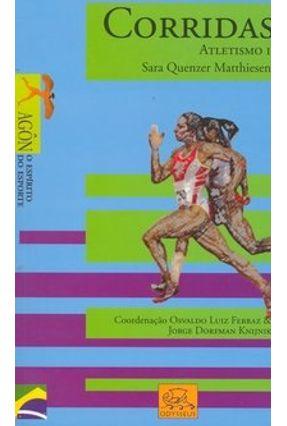 Corridas - Atletismo I - Matthiesen,Sara Quenzer | Tagrny.org