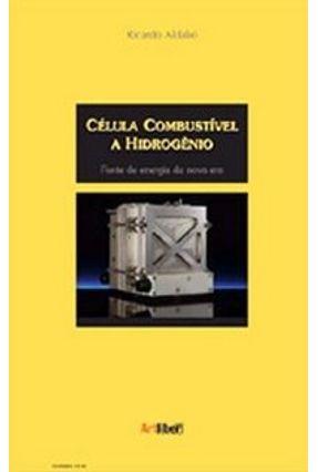Célula Combustível A Hidrogênio - Lopez,Ricardo Aldabo pdf epub