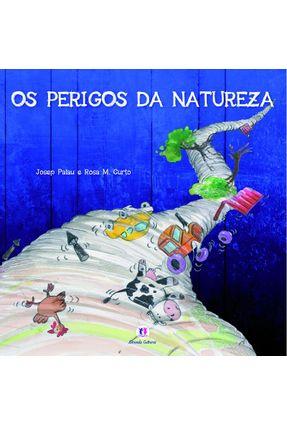 Os Perigos da Natureza - Palau,Josep Curto,Rosa M. pdf epub
