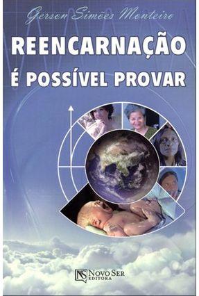 Reencarnação - É Possível Provar - Monteiro,Gerson Simoes pdf epub
