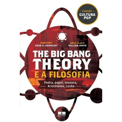The Big Bang Theory e A Filosofia - Pedra,, Papel, Tesoura, Aristóteles, Locke