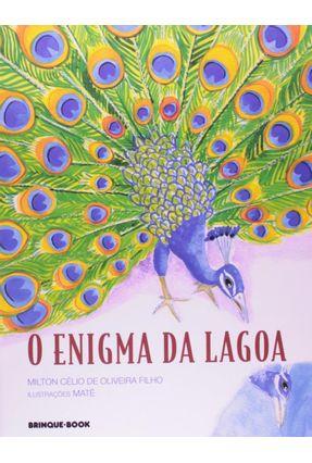 O Enigma da Lagoa - Oliveira Filho,Milton Célio de | Tagrny.org