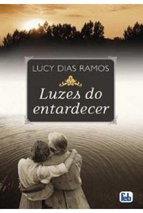 Luzes do Entardecer - Ramos,Lucy Dias pdf epub