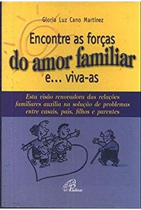 Encontre As Forças do Amor Familiar E... Viva-As - Editora Paulinas | Hoshan.org