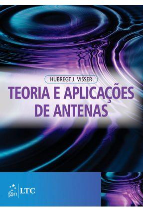 Teoria e Aplicações de Antenas - Visser,Hubregt J. pdf epub