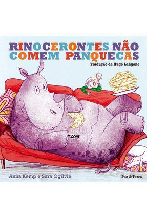 Rinocerontes Não Comem Panquecas - Kemp,Anna | Nisrs.org