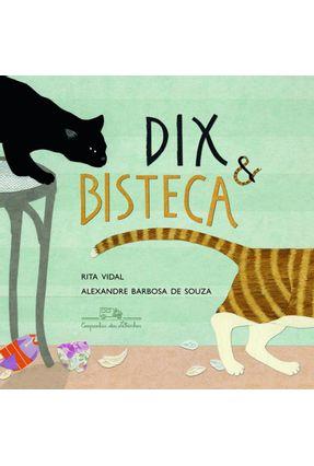 Dix e Bisteca - Souza,Alexandre Barbosa de Vidal,Rita pdf epub