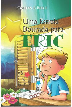 Uma Estrela Dourada Para Eric - Reece,Colleen L. | Nisrs.org