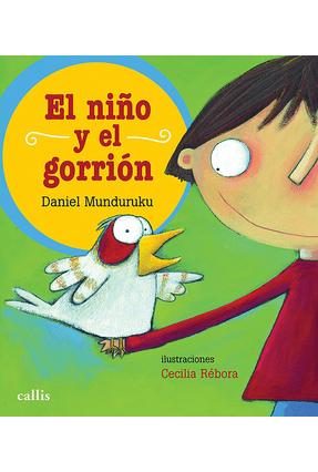 El Nino Y El Gorrion - Daniel Munduruku pdf epub