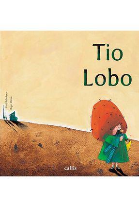Tio Lobo - 2ª Edição - Xose Ballesteros pdf epub
