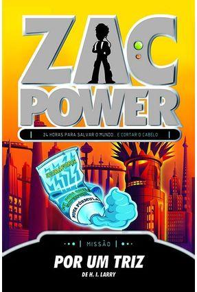 Zac Power 19 - Por Um Triz - Larry,H. I. | Nisrs.org