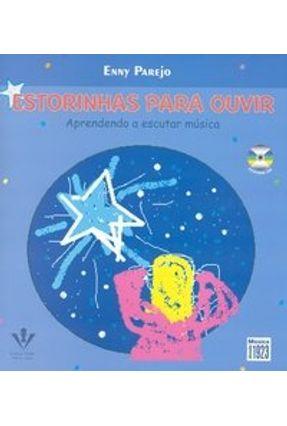 Estorinhas Para Ouvir - Aprendendo A Escutar Música - Com CD - Parejo,Enny pdf epub