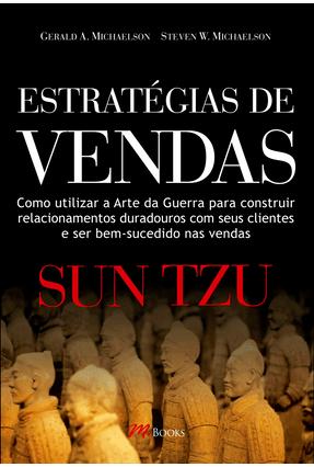 Estratégias de Vendas Sun Tzu - Michaelson,Gerald A. Michaelson,Steven A. pdf epub