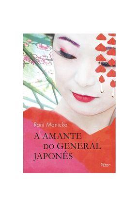 A Amante do General Japonês - Manicka,Rani   Tagrny.org