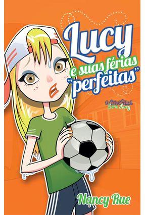 Lucy e Suas Férias Perfeitas - Rue,Nancy pdf epub