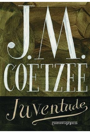 Juventude - Coetzee,J.M. | Hoshan.org