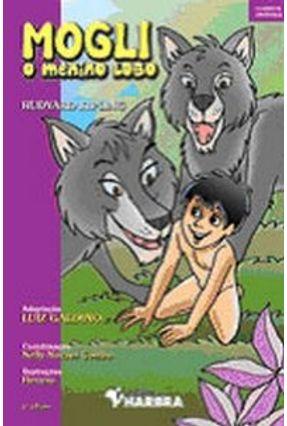 Mogli , o Menino Lobo - Col. - Clássicos Universais - Kipling,Rudyard pdf epub
