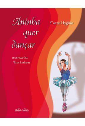 Aninha Quer Dançar - Hygino,Cacau | Tagrny.org