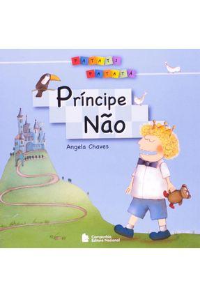 Príncipe Não - Col. Patati-patata - Chaves,Angela pdf epub