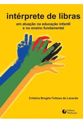 Interprete de Libras - Lacerda,Cristina Broglia Feitosa de | Nisrs.org