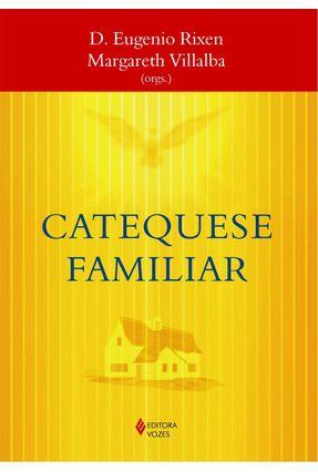 Catequese Familiar - Eugenio Rixen | Hoshan.org