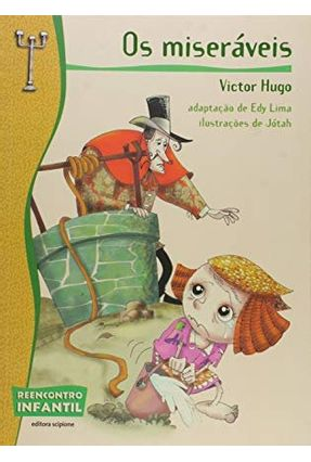 Os Miseráveis - 2ª Ed. - Col. Reencontro Infantil - Hugo,Victor   Hoshan.org