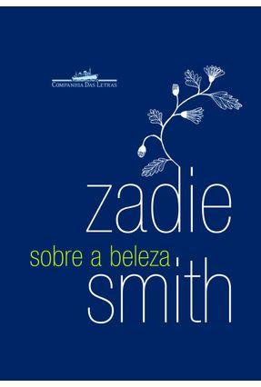 Sobre a Beleza - Smith,Zadie | Hoshan.org