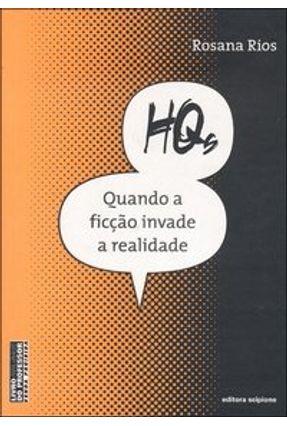 Hqs - Quando a Ficção Invade a Realidade - Col. Escrita Contemporânea - Rios,Rosana pdf epub